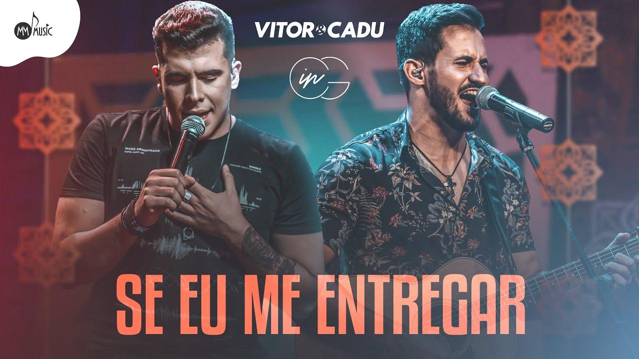 VictorCadu-´´Se-Eu-Me-Entregar´´.jpg